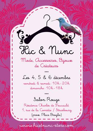 Création de la charte graphique de Hic & Nunc, concept de boutique éphémère à Strasbourg.Conception du logo et des affiches.Responsable de la boutique : Anne Thomahsowski